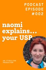 Naomi Explains... Your USP