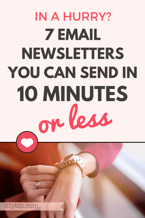 7 Newsletters in 10 Minutes or Less