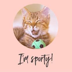 I'm sporty!