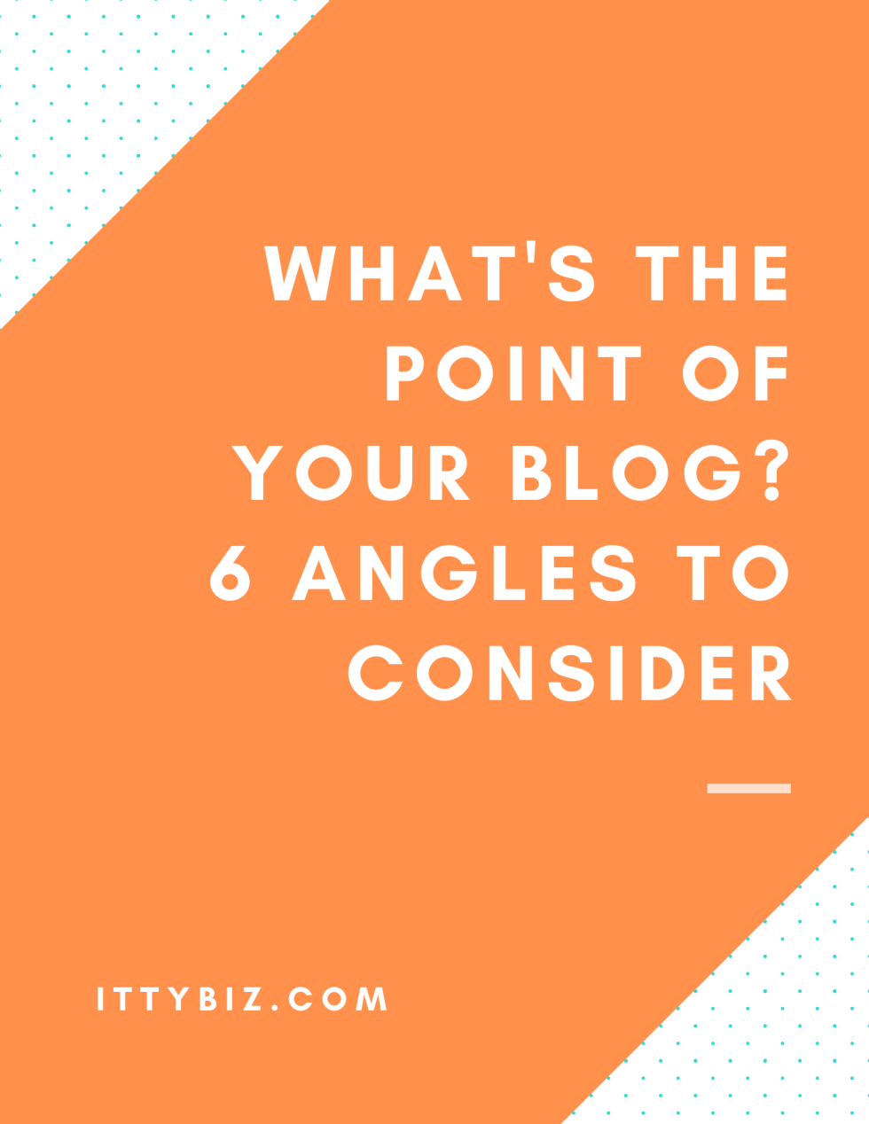 What's The Point Of Your Blog?