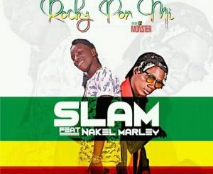 """Slam (Unruly) Ft. Nakel Marley – Rocky Pon Mi (Prod. By Monster) Mp3 Download After days of anticipation and hype on social media, Xtra-Ordinary Music front man Slam ends 2017 with this new record titled """"Rocky Pon Mi"""" Featuring Nakel Marley . As usual Slam never disappoints and hasn't put in a wrong foot yet still keeps up the high standard he has been setting. Production Credit Goes To Monster Beat! Listen/Download Slam (Unruly) Ft. Nakel Marley – Rocky Pon Mi Below:"""