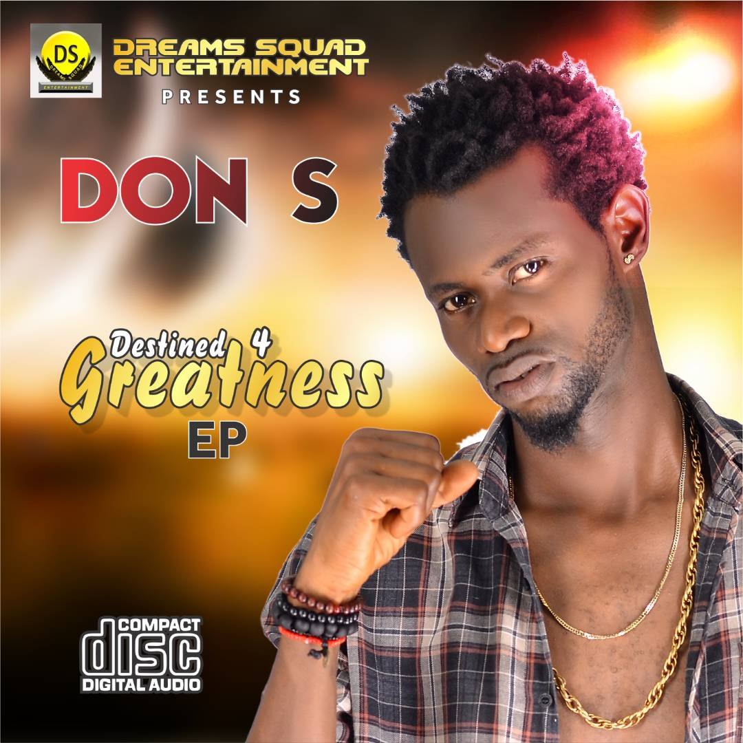 EP: Don S - Destined 4 Greatness | @Don_s4life