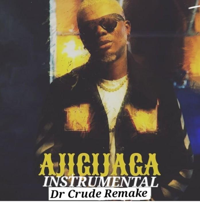 INSTRUMENTAL: Reminisce – Ajigijaga (Dr Crude Remake)