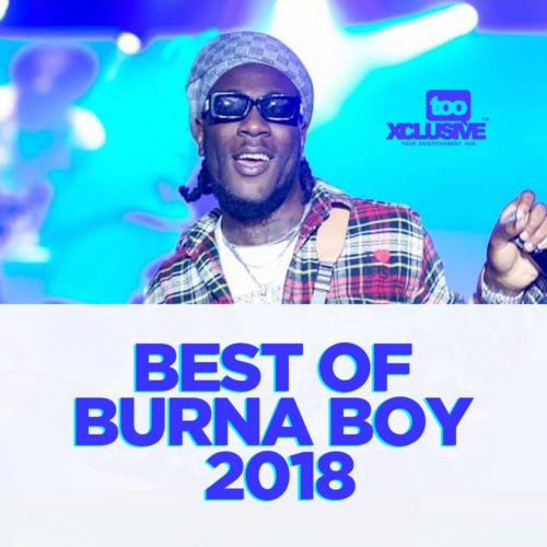 Best Of 'Burna Boy' 2018