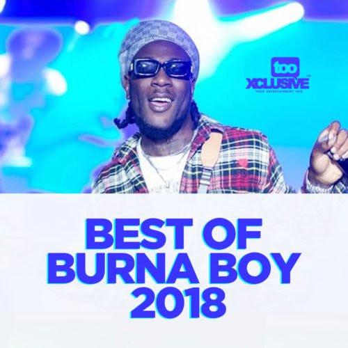 Best Of 'Burna Boy' 2018