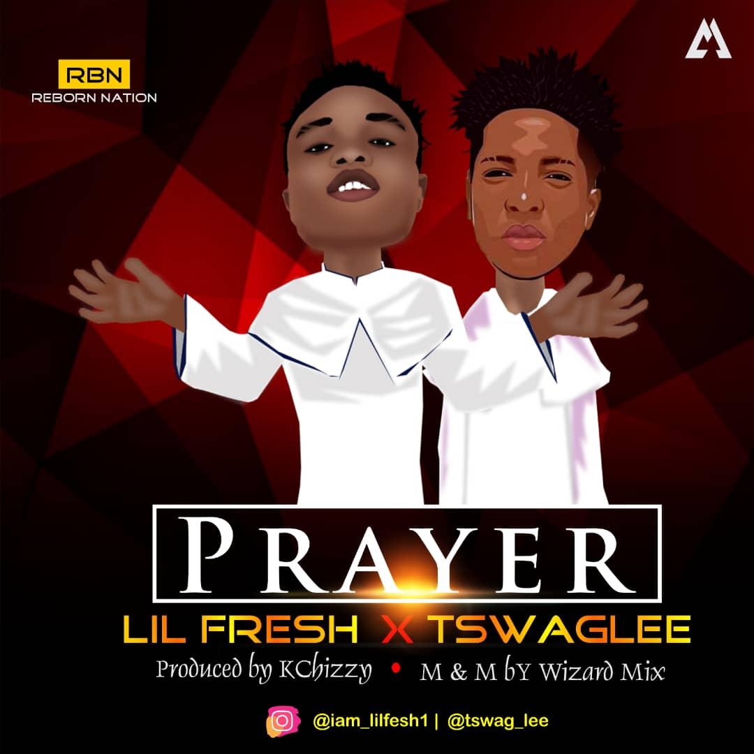 Lil Frosh ft. Tswaglee - Prayer