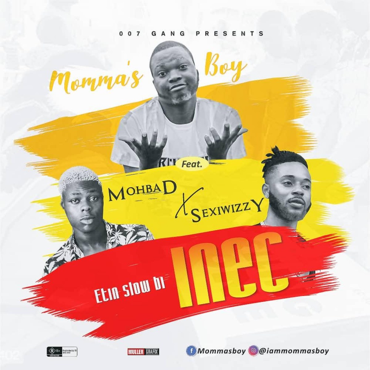 Momma's Boy ft Mohbad x Sexiwizzy - INEC