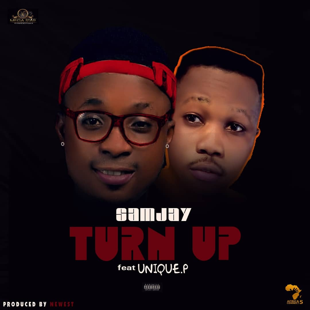 Samjay ft Unique.P -Turn Up