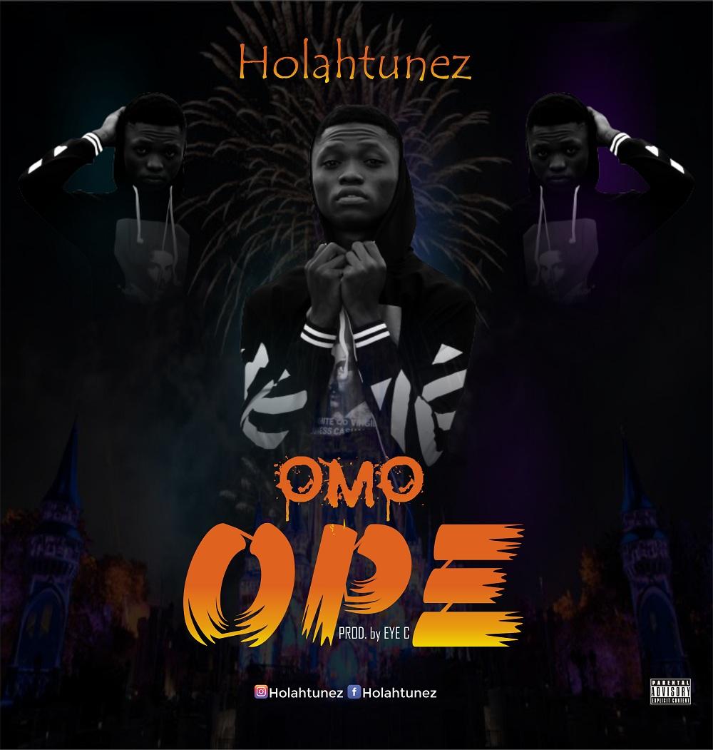 Holahtunez - Omo Ope