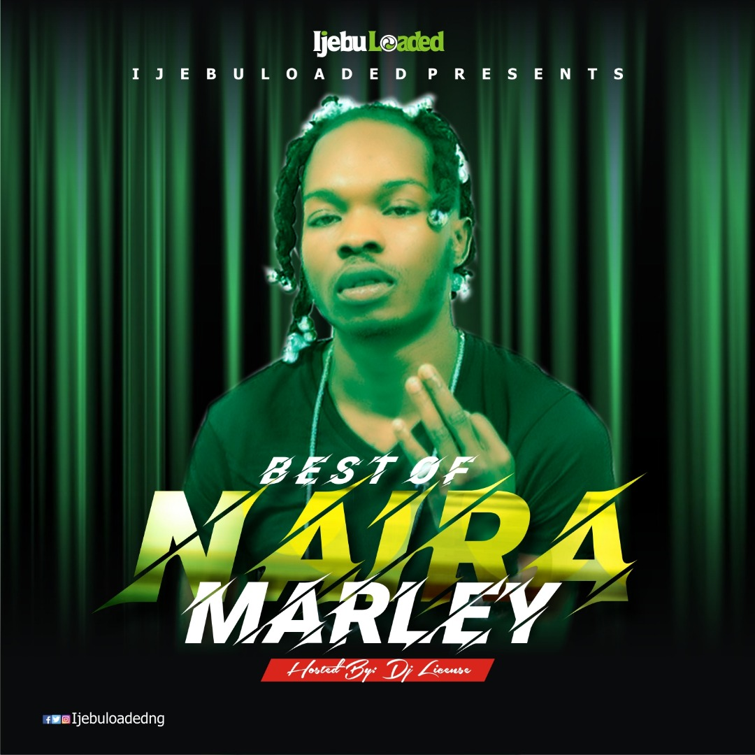 Best Of Naira Marley Mixtape - Dj License