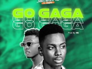 Jacezino ft Kaytu - Go Gaga (Prod By Hk)