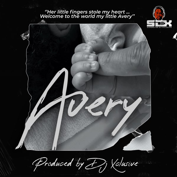 DJ Xclusive – Avery