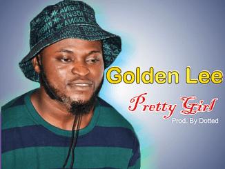 Golden Lee - Pretty Girl