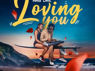 NRB DRE – Loving You