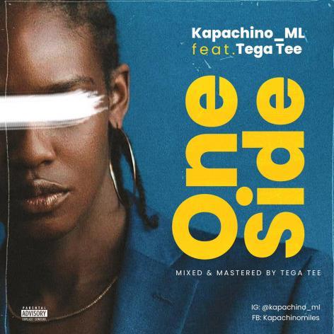 Kapachino_ML feat. Tega Tee - One Side
