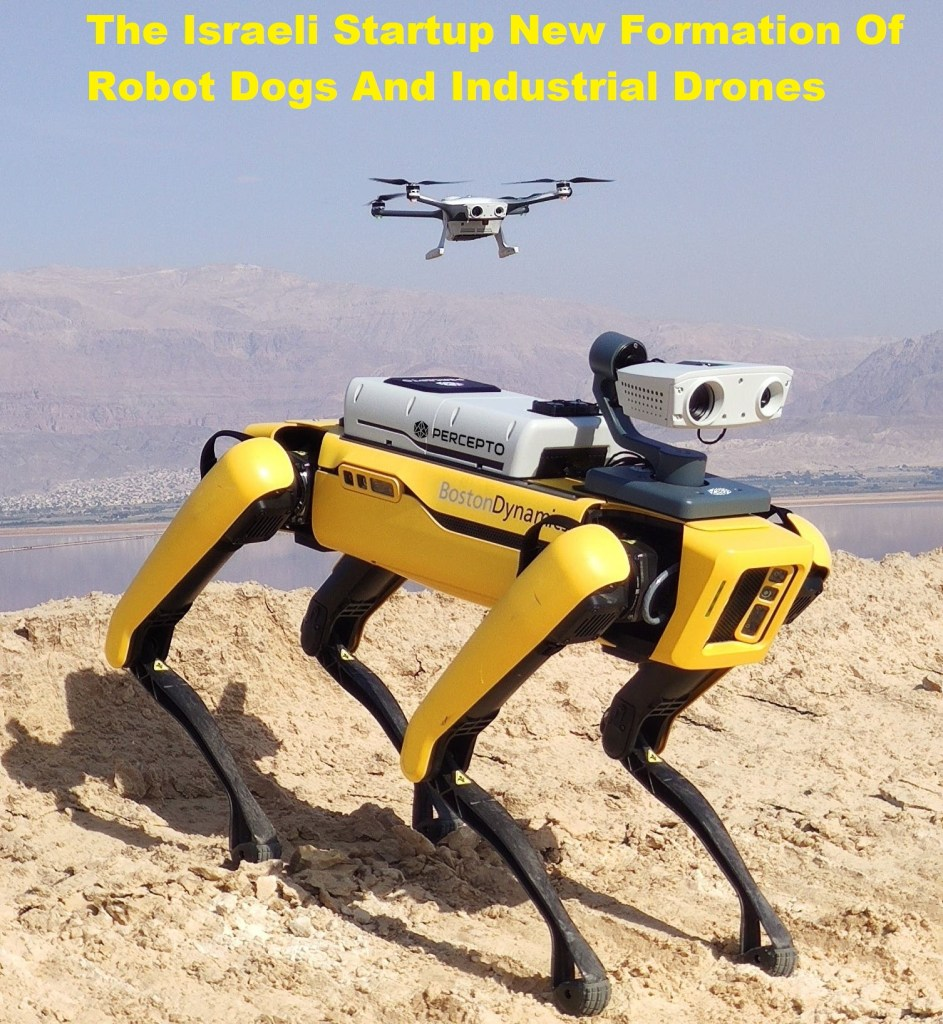 Robot Dogs And Industrial Drones