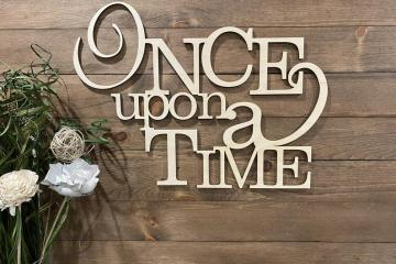 Once Upon a Time wood sign by Ulmpress via Etsy