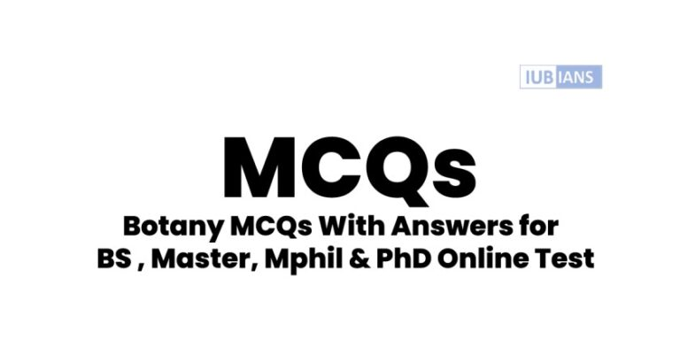 Botany MCQs With Answers for BS , Master, Mphil & PhD