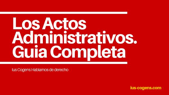 El acto administrativo.