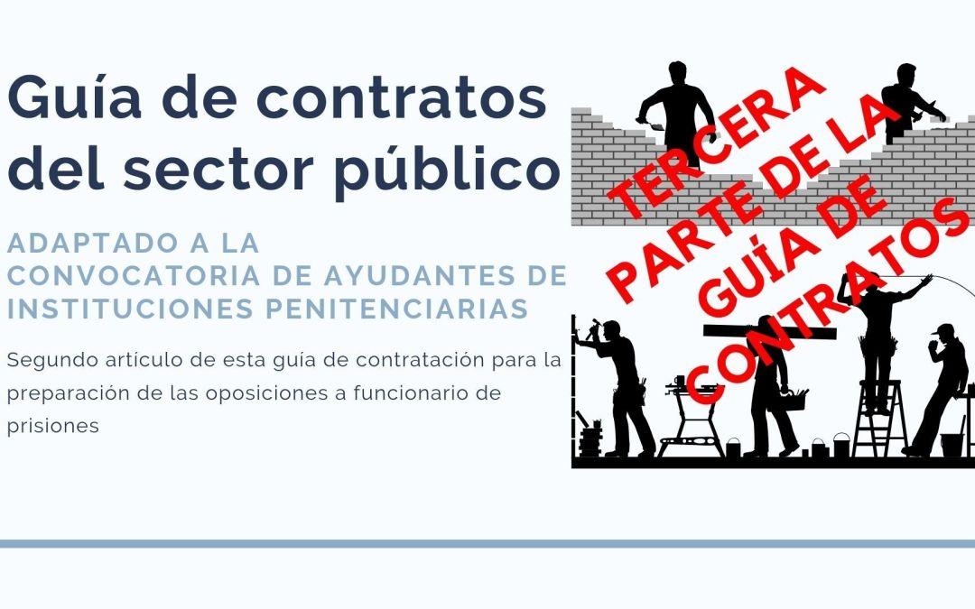 Tercera parte de la guía de contratos del sector público: El procedimiento de adjudicación