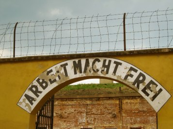 Work makes you free (Terez+¡n concentration camp in Czech Republic).Photo courtesy Joe Kuharic