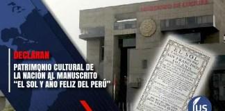 """Patrimonio Cultural de la Nación al manuscrito """"El Sol y Año Feliz del Perú"""""""