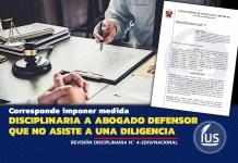 Corresponde imponer medida disciplinaria a abogado defensor que injustificadamente no asiste a una diligencia