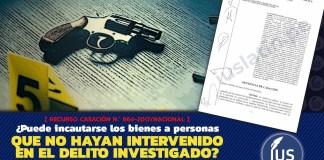 ¿Puede incautarse los bienes a personas que no hayan intervenido en el delito investigado?