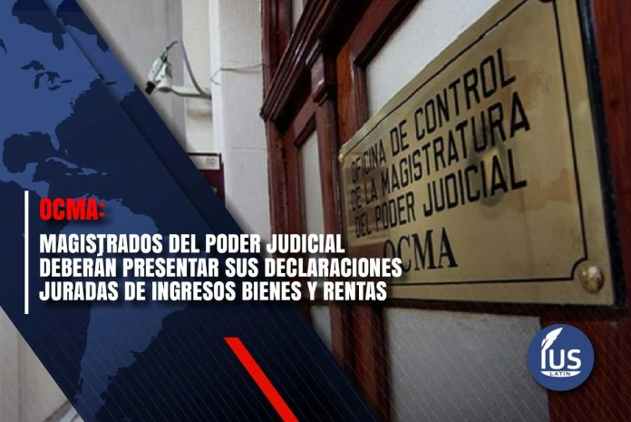 OCMA: magistrados del Poder Judicial deberán presentar sus declaraciones juradas de ingresos bienes y rentas
