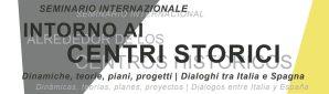 """Seminario """"Alrededor de los Centros Históricos"""". Roma 22 de marzo de 2018"""