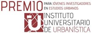 Primera convocatoria del Premio IUU para Jóvenes Investigadores en Estudios Urbanos (recordatorio)