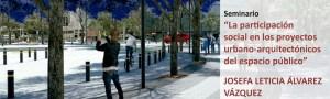 Viernes del IUU sobre la participación social en el proyecto del espacio público