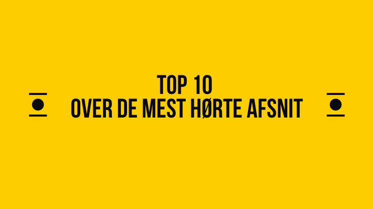Top 10 mest populære podcast episoder