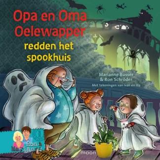 Opa en Oma Oelewapper redden het spookhuis COV voorplat turquois