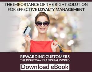 The importance of the right solution for effective loyalty management
