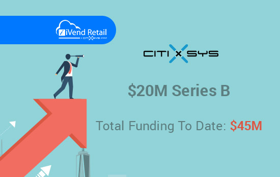 citixsys-closes-20m-series-b-for-its-integrated-omnichannel-solutions-designed-for-retailers