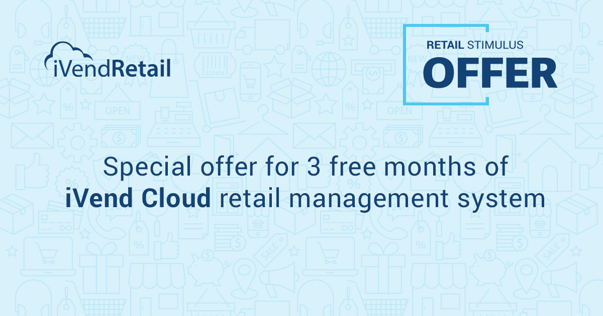 Retail Stimulus Offer | 15 months of iVend Cloud for the price of 12