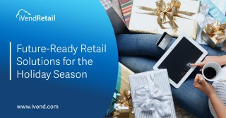 Future-Ready-Retail-Solutions-for-the-2020-Holidays