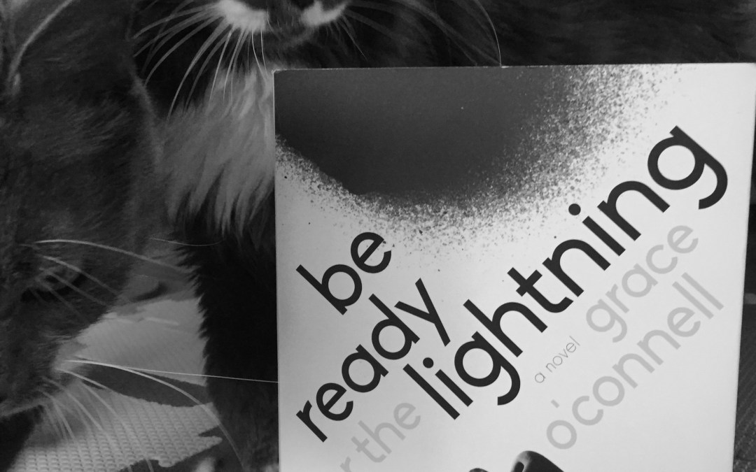 Book Review: Be Ready for the Lightning by Grace O'Connell