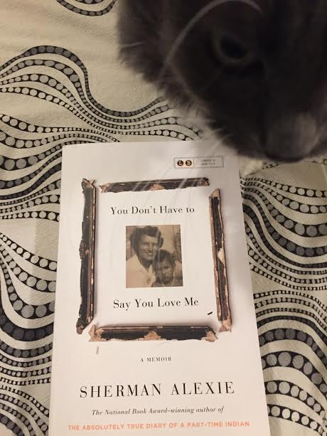 Book Review: You Don't Have to Say You Love Me by Sherman Alexie