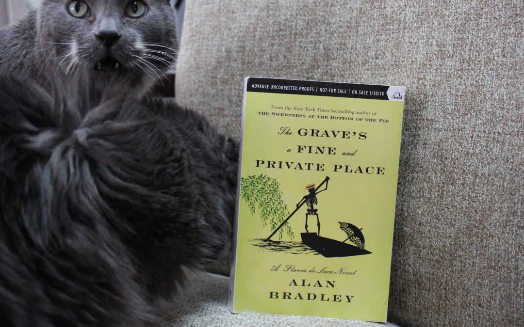 Book Review: The Grave's a Fine and Private Place by Alan Bradley