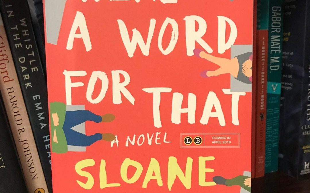 Book Review: There's a Word For That by Sloane Tanen