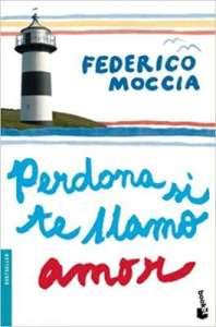 novelas románticas Federico Moccia novelas románticas contemporáneas novelas romanticas mejores novelas de Federico Moccia Federico Moccia escritores de novela romántica contemporánea escritores de novela romántica