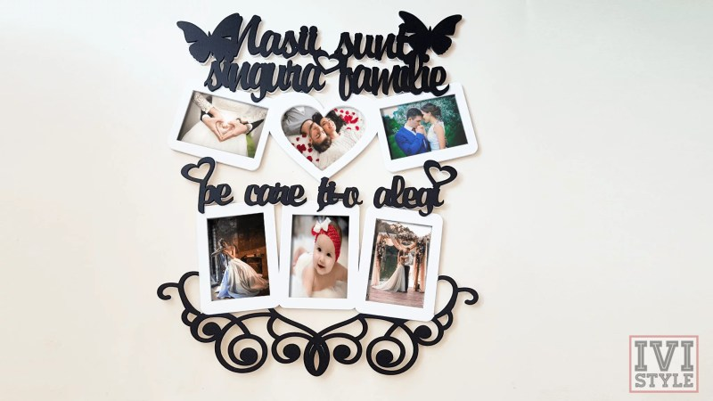 Rama Foto Nasii Sunt Singura Familie Pe Care Ti-o Alegi cu Inima