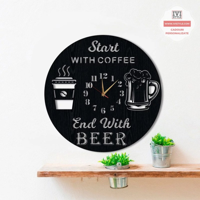 ceas-de-perete-start-with-coffee-end-with-beer