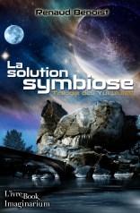 Solution Symbiose, La - Renaud Benoist