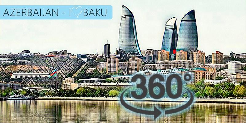 360 VIDEO BAKU AZERBAIJAN THUMBNAIL Irvpa