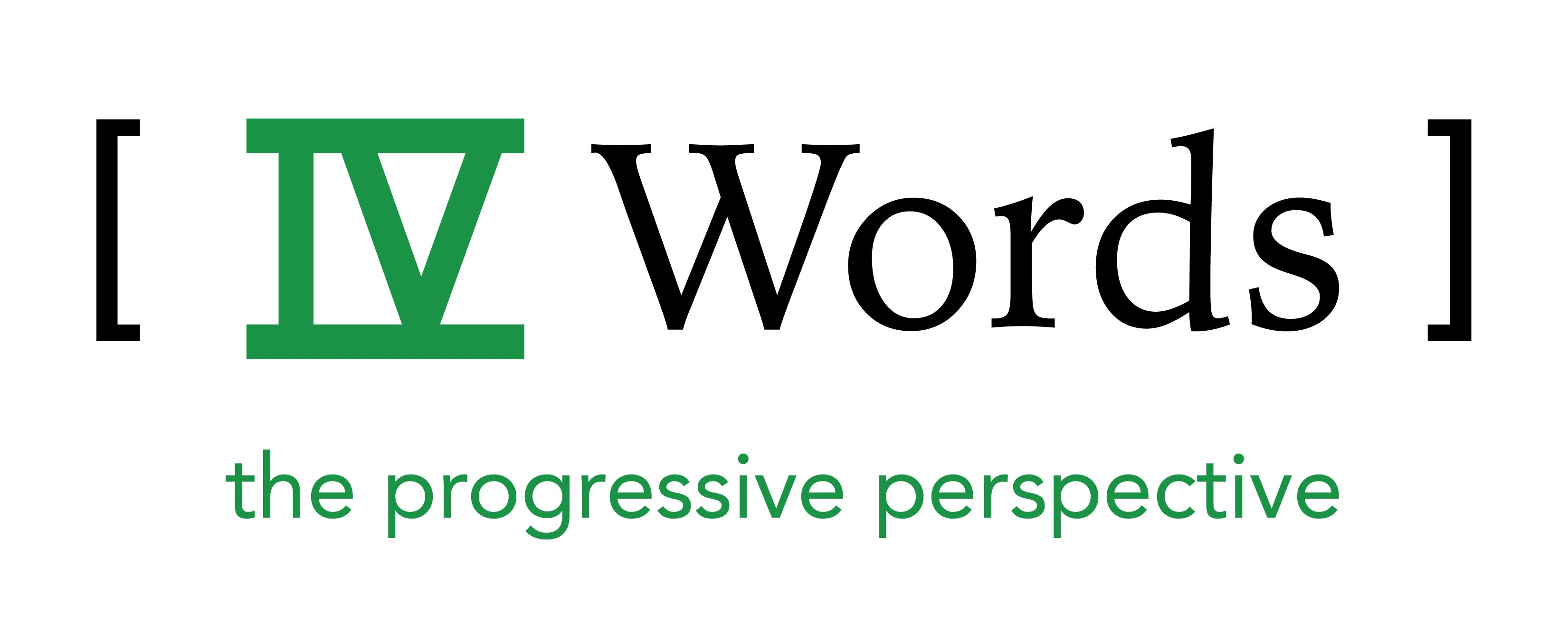 IV Words – The Progressive Perspective