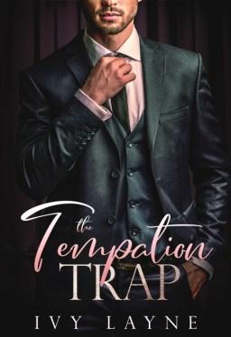 The Temptation Trap