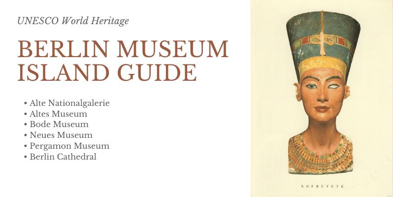 Berlin Museum Island Guide